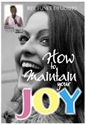 Picture of How to maintain your Joy (CD)