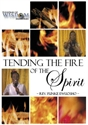 Picture of Tending the Fire of the Spirit (CD)