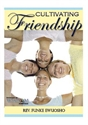 Picture of Cultivating Friendship (CD)
