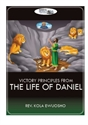Picture of Victory Principles from the Life of Daniel (CD)