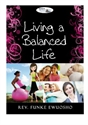 Picture of Living a Balanced Life (CD)