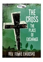 Picture of The Cross, the Place of Exchange (CD)