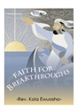 Picture of Faith For Breakthroughs (CD)