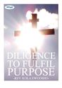 Picture of Diligence to Fulfil Purpose (CD)