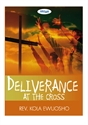 Picture of Deliverance at the Cross (CD)