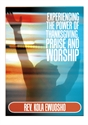 Picture of Experiencing the Power of Thanksgiving, Praise and Worship (CD)