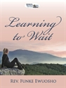Picture of Learning to Wait (CD Pack)