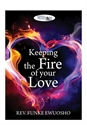 Picture of Keeping the Fire of Your Love (CD Series)