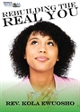 Picture of Rebuilding The Real You (CD)