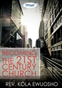 Picture of Becoming the 21st Century Church (CD)
