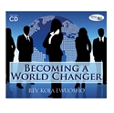 Picture of Becoming a World Changer (CD)