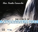 Picture of The Force of Righteousness (CD)