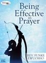 Picture of Being Effective In Prayer- How to Lead Prayer (CD Series)