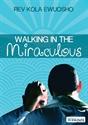Picture of Walking in the Miraculous (CD)
