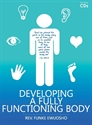 Picture of Developing A Fully Functioning Body (CD)