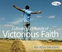 Picture of Cultivating a Lifestyle of Victorious Faith (CD)