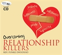 Picture of Overcoming Relationship Killers (CD)