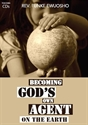 Picture of Becoming God's Own Agent On The Earth (CD)