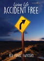 Picture of Living Life Accident Free (CD)