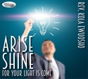 Picture of Arise Shine, For Your Light Is Come (CD)