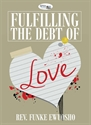 Picture of Fulfilling the Debt of Love (CD Pack)