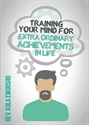 Picture of Training Your Mind for Extraordinary Achievements in Life (CD Pack)