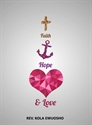 Picture of Faith, Hope & Love (CD Series)