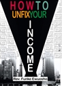 Picture of How to Unfix Your Income (CD Series)