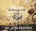 Picture of Entering into God's Rest (CD Series by Rev. Kola Ewuosho)