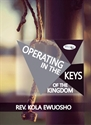Picture of Operating in the Keys of the Kingdom (CD Set)