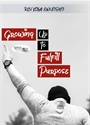 Picture of Growing Up To Fulfill Purpose (CD Set)