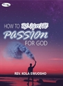 Picture of How to Reignite Passion for God (CD Set)