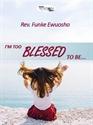 Picture of I'm Too Blessed to be... (CD)