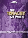 Picture of The Tenacity of Faith (CD Set)