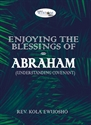 Picture of Enjoying the Blessings of Abraham (CD Set)