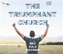 Picture of The Triumphant Church (CD Set)