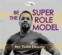 Picture of Be the Super Role Model (CD)