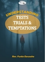 Picture of Understanding Tests, Trials and Temptations (CD Set)