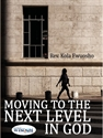 Picture of Moving to the Next Level in God (CD Set)