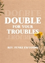 Picture of Double for your Troubles (CD)