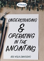 Picture of Understanding & Operating in the Anointing (CD Set) Sequel to 'Called, Appointed & Anointed'