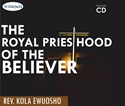 Picture of The Royal Priesthood of the Believer (CD set)